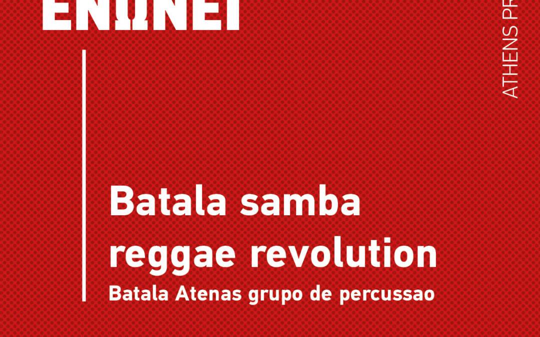 Batala samba reggae revolution