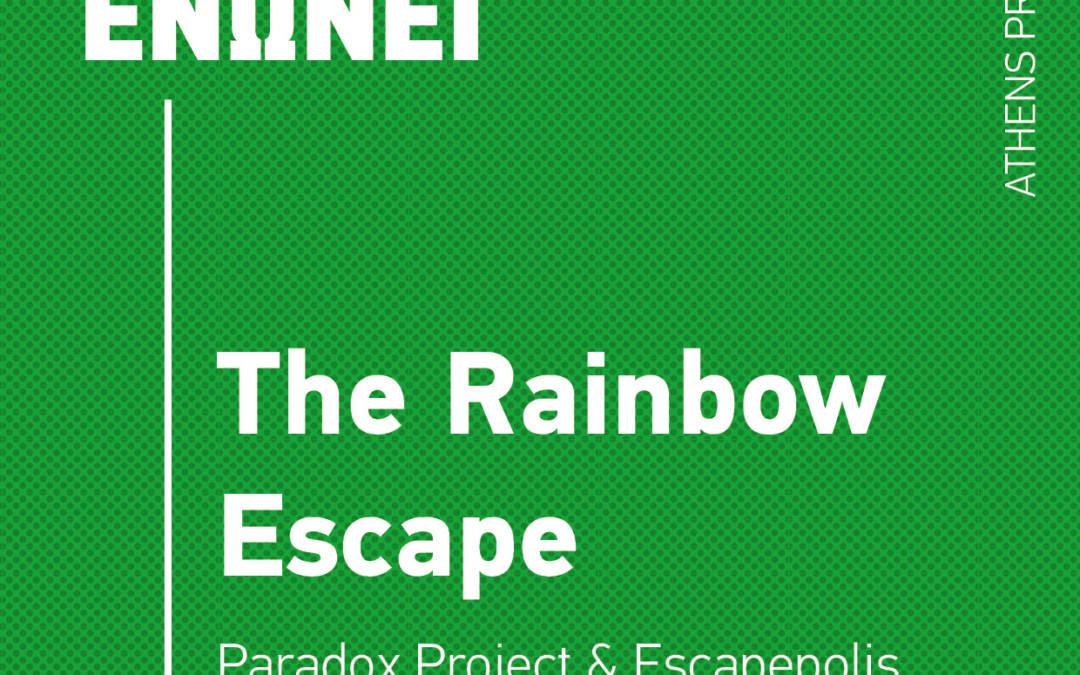 The Rainbow Escape