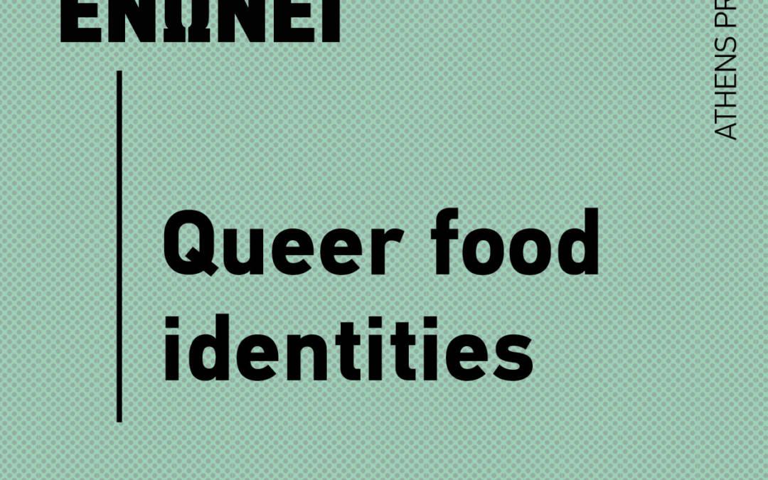 Queer Food Identities